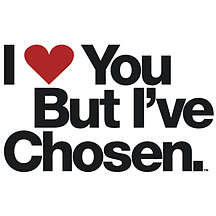 I Love You But I've Chosen