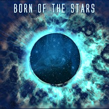 Born Of The Stars