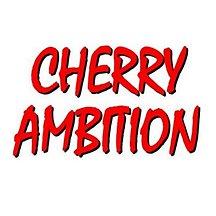 Cherry Ambition
